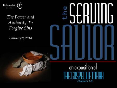 The Power and Authority To Forgive Sins February 9, 2014.