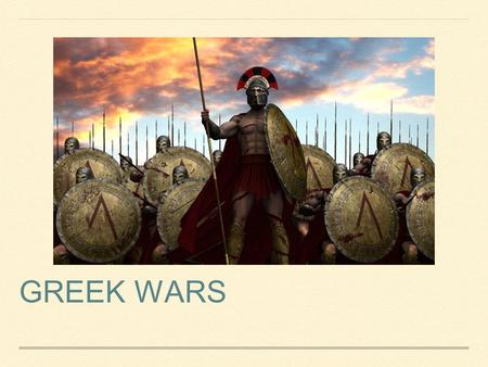 GREEK WARS. PERSIAN WAR 499-479 BC PELOPONNESIAN WAR 431-404 BC.