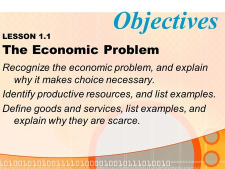 LESSON 1.1 The Economic Problem