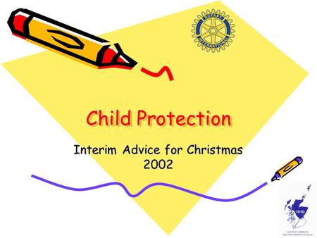 Child Protection Interim Advice for Christmas 2002.