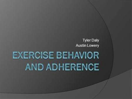 Exercise Behavior and Adherence
