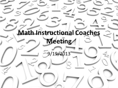 Math Instructional Coaches Meeting 9/19/2013. Myth #1 If your lessons are engaging, you won't have discipline problems.