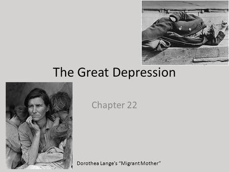 "The Great Depression Chapter 22 Dorothea Lange's ""Migrant Mother"""