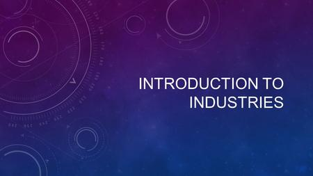 INTRODUCTION TO INDUSTRIES. FACTORS AFFECTING THE LOCATION OF INDUSTRIES IN GENERAL AVAILABILITY OF RAW MATERIALS AVAILABILITY OF POWER LABOUR TRANSPORT.