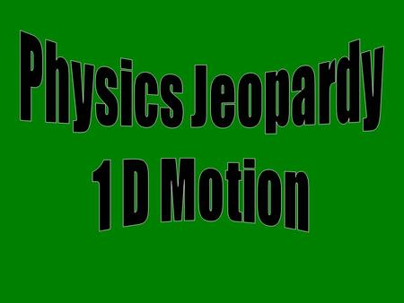 Sketching Motion Graphs Interpreting Motion Graphs Constant Velocity 100 200 300 400 500 100 200 300 400 500 300 400 500 Acceleration Distance/