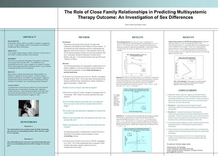 The Role of Close Family Relationships in Predicting Multisystemic Therapy Outcome: An Investigation of Sex Differences ABSTRACT BACKGROUND: Multisystemic.