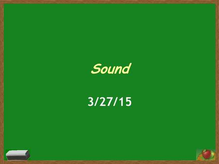 Sound 3/27/15. Big Waves Video Big Waves:  Ct1U&feature=related  Ct1U&feature=related.