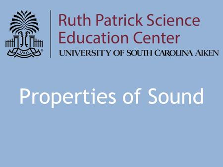 Properties of Sound. What is sound? Something you hear Caused by vibrations Something is moving.