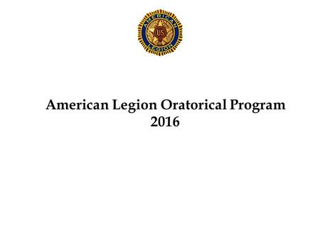 American Legion Oratorical Program 2016. Commission Members Chair Willie Rogers 334-467-5039 Member George.