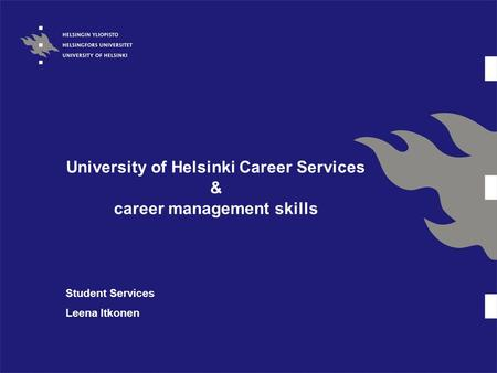 University of Helsinki Career Services & career management skills