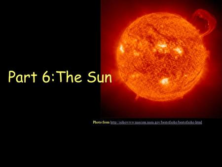 Part 6:The Sun Photo from