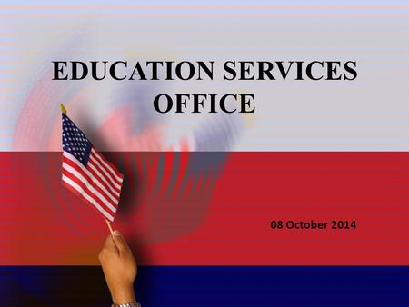 1 Education Services Office CPT Zaire McRae Education Services Officer J1 Joint Force Headquarters - NC EDUCATION SERVICES OFFICE 08 October 2014.