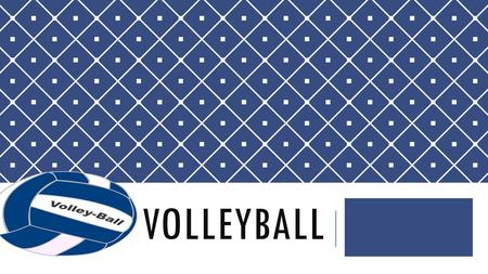 VOLLEYBALL. HOW TO HIT THE BALL LEGALLY …… Forearm Pass : *Knees bent *Arms fully extended *Hands together *Make contact with forearm.