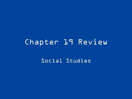Chapter 19 Review Social Studies. Consolidation The practice of combining separate companies into one.