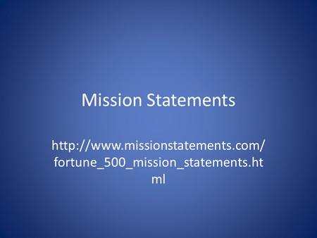 Mission Statements  fortune_500_mission_statements.ht ml.