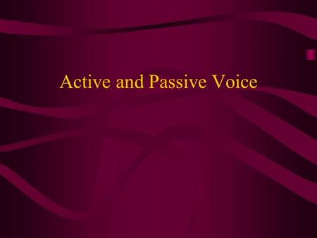 "Active and Passive Voice. Defining ""Voice"" ""Voice"" is a characteristic of verbs which indicates the relation of the verb's action to its subject. The."