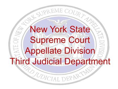 New York State Supreme Court Appellate Division Third Judicial Department.