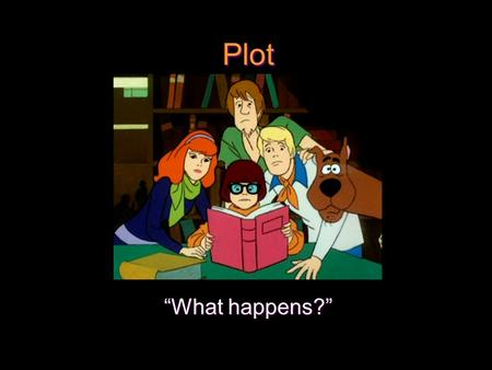 "Plot ""What happens?"". Every plot has five parts… Exposition: the start of the story, the situation before the action begins Rising Action: the events."