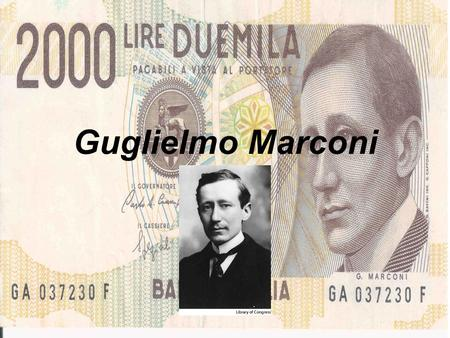 Guglielmo Marconi. Guglielmo Marconi Personal Life Marconi had a brother called Alfonso and a stepbrother named Luigi. On 16 March 1905 Guglielmo Marconi.