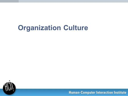 "Organization Culture. 2 Schein's (1996) definition Organizational culture is ""the set of shared, taken-for-granted, implicit assumptions that a group."