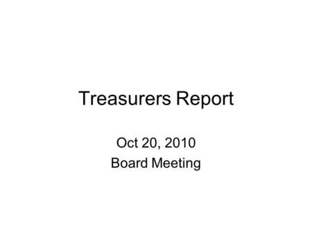 Treasurers Report Oct 20, 2010 Board Meeting. NCJLA Balance Sheet.