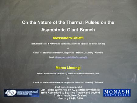 On the Nature of the Thermal Pulses on the Asymptotic Giant Branch Alessandro Chieffi Istituto Nazionale di AstroFisica (Istituto di Astrofisica Spaziale.