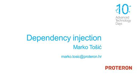 Dependency injection Marko Tošić