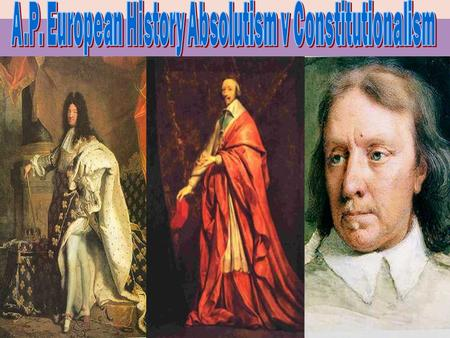 WORTH: 100 200 300 400 500 England Limited Monarchy The Stuarts France Absolutism Odds & Ends Eastern Europe European Governments.