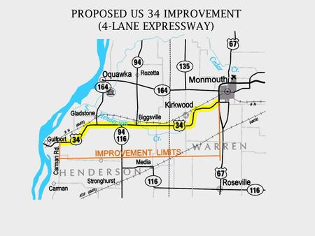 PROPOSED US 34 IMPROVEMENT (4-LANE EXPRESSWAY). CARMAN RD. TO TR 111 (1350 E) – (8.1 MILES) Construction Plan Preparation – Funded (Strand Assoc.) Plan.