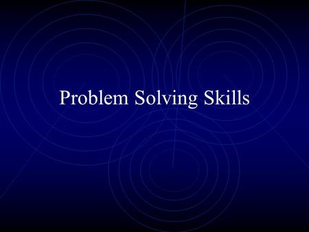 Problem Solving Skills. WHY??? Mathematical word problems (or story problems) require you to take real-life situations and find solutions by translating.