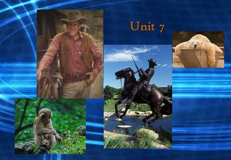 Unit 7. Objectives  In this unit students are required to :  1.master the Main language structures  2.practice listening comprehension  3.learn dialogues.