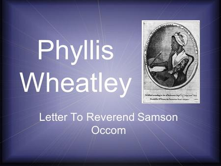 Phyllis Wheatley Letter To Reverend Samson Occom.