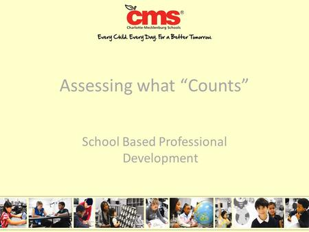 "Assessing what ""Counts"" School Based Professional Development."