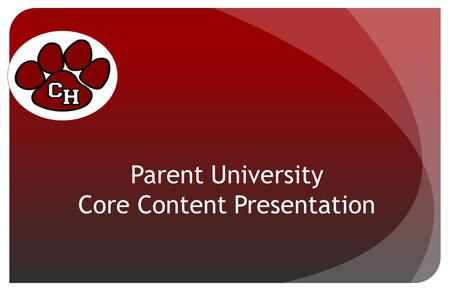 Parent University Core Content Presentation. English I TimeTechnologyTechniques On Level 15-30 minutes of vocab. practice and completing any work not.
