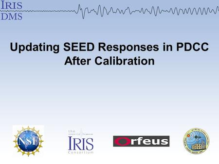 Updating SEED Responses in PDCC After Calibration.