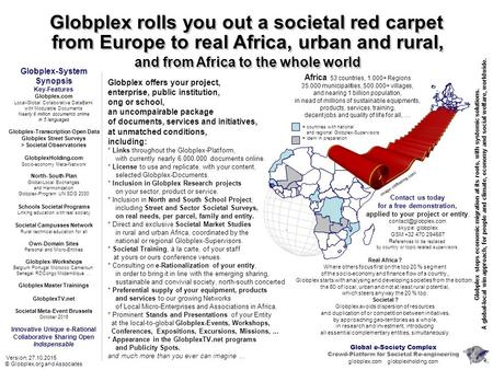 Globplex rolls you out a societal red carpet Globplex-System Synopsis Key-Features Globplex.com Local-Global Collaborative DataBank with Modulable Documents.