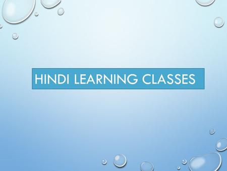 HINDI LEARNING CLASSES. TWO STORIES NAAI PAANGH(PADHA-NANGHU)
