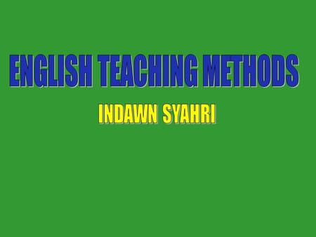 Reviews 1.What are the principles that the teachers of English have to recognize? 2.Why they have to be aware of the principles? 3.What are the implications.