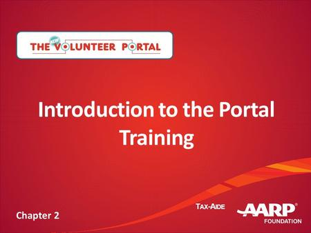 TAX-AIDE Introduction to the Portal Training Chapter 2.
