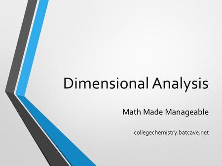 Dimensional Analysis Math Made Manageable collegechemistry.batcave.net.