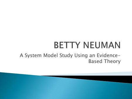 betty neuman systems model case study