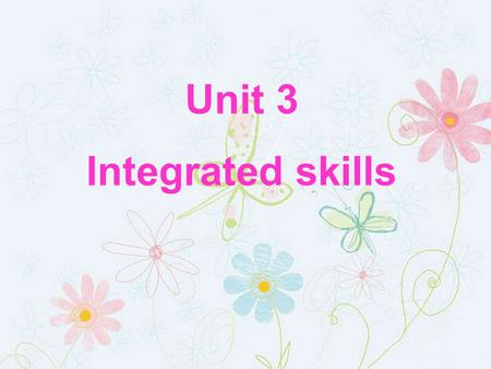Unit 3 Integrated skills. Free talk What kinds of students do you think are top students? What problems do top students have?