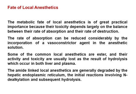 Fate of Local Anesthetics