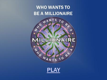 WHO WANTS TO BE A MILLIONAIRE PLAY. All organic compounds must contain $100 Hydrogen Nitrogen Carbon Oxygen.