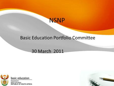 NSNP Basic Education Portfolio Committee 30 March 2011.