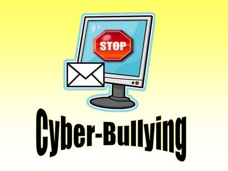"What is Cyber-Bullying? ""Cyber-Bullying"" is when a child, preteen or teen is tormented, threatened, harassed, humiliated, embarrassed or otherwise targeted."