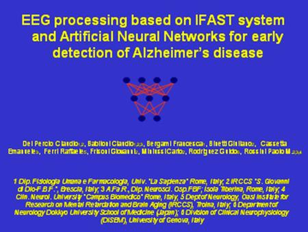 EEG processing based on IFAST system and Artificial Neural Networks for early detection of Alzheimer's disease.