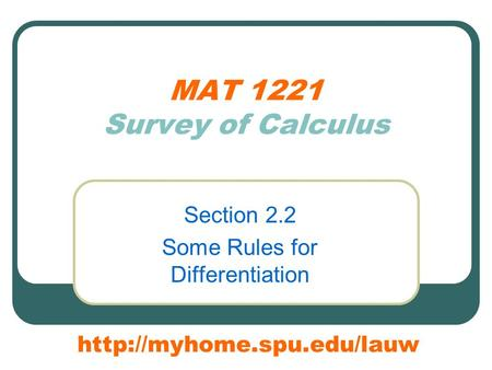 MAT 1221 Survey of Calculus Section 2.2 Some Rules for Differentiation