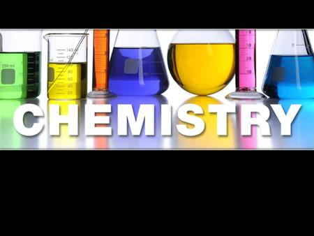 "Why study Chemistry in Anatomy? ""Chemical reactions underlie all physiological processes."""