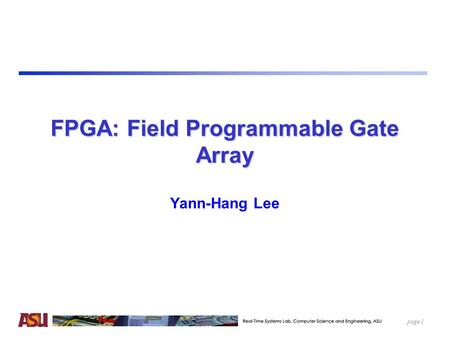 FPGA: Field Programmable Gate Array